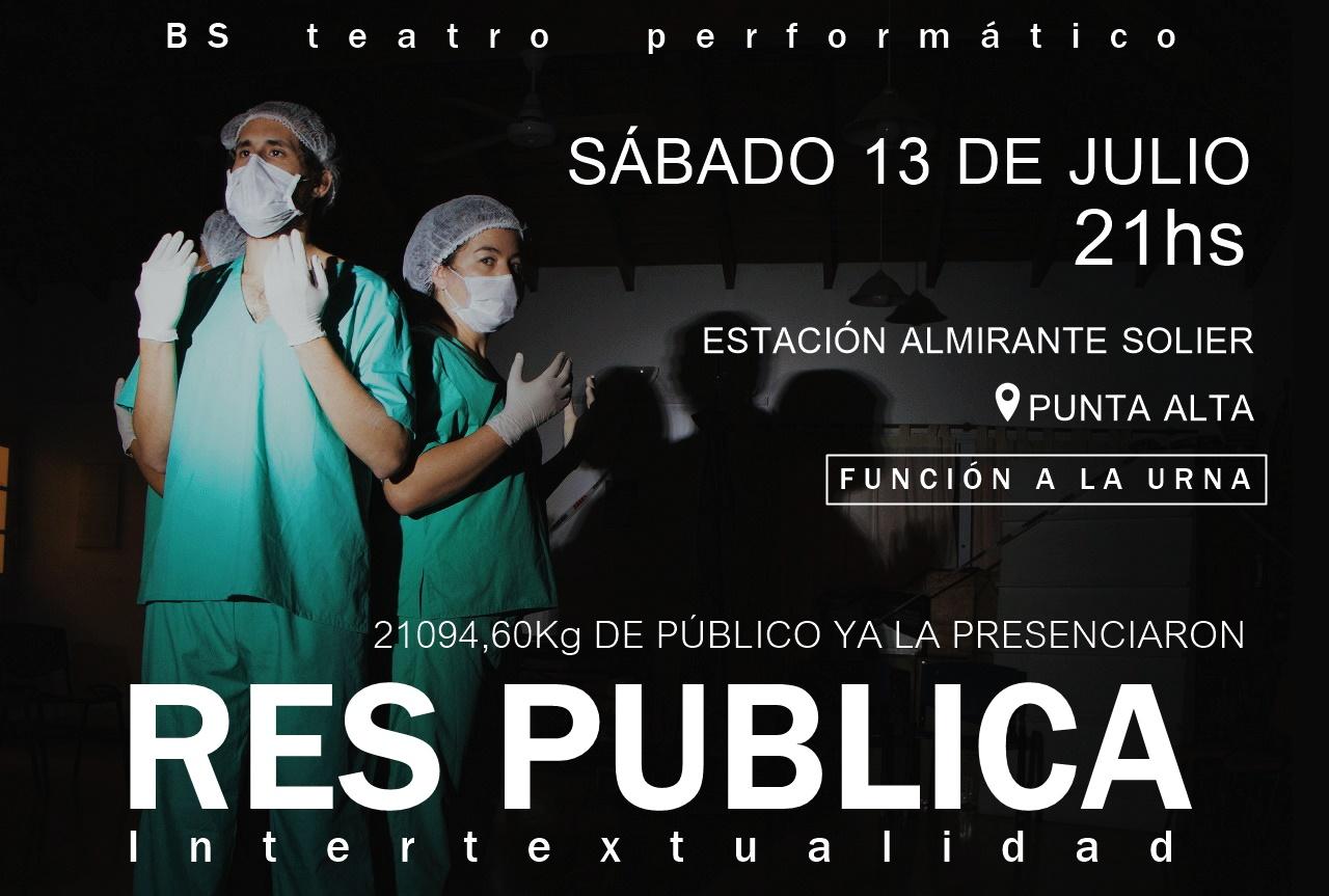 """Este sábado en Estación Solier se presenta la obra """"RES PÚBLICA Intertextualidad"""""""